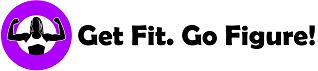 Get Fit. Go Figure!