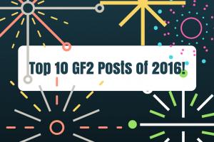 Top 10 GF2 Posts of 2016