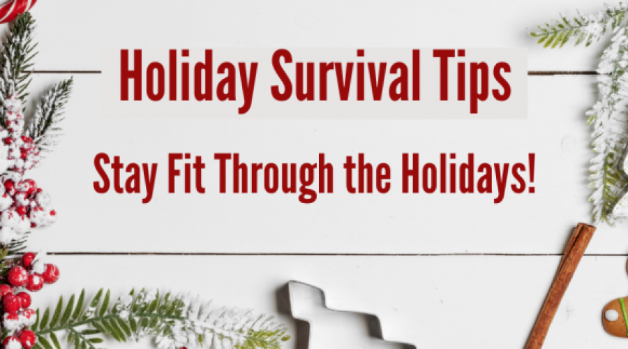 Tips & Tricks to Stay Fit Through the Holidays